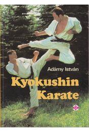 Kyokushin Karate - Adámy István - Régikönyvek