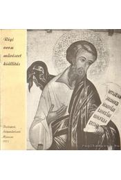 Régi orosz művészet kiállítás - L.D. Lihacsova (összeállította) - Régikönyvek