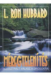 Méregtelenítés - L. Ron Hubbard - Régikönyvek