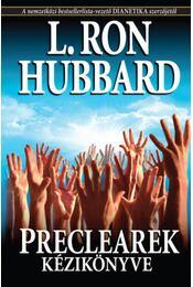 Preclearek kézikönyve - L. Ron Hubbard - Régikönyvek