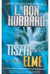 Tiszta test, tiszta elme - L. Ron Hubbard - Régikönyvek