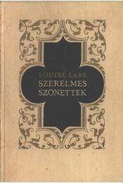 Szerelmes szonettek - Labé, Louise - Régikönyvek