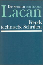 Freuds technische Schriften - LACAN, JACQUES - Régikönyvek