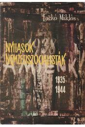Nyilasok, nemzetiszocialisták (1935-1944) - Lackó Miklós - Régikönyvek
