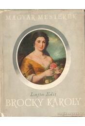 Brocky Károly - Lajta Edit - Régikönyvek