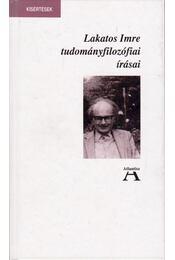 Lakatos Imre tudományfilozófiai írásai - Lakatos Imre, Miklós Tamás - Régikönyvek
