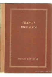 Francia irodalom - Lakits Pál, Dobossy László, Szávai Nándor - Régikönyvek