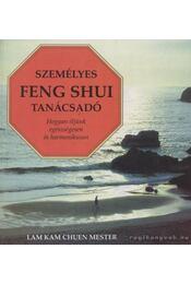 Személyes feng shui tanácsadó - Lam Kam Chuen - Régikönyvek
