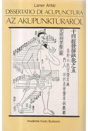 Dissertatio de acupunctura / Az akupunktúráról - Laner Antal - Régikönyvek