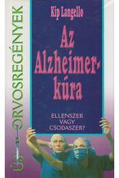 Az Alzheimer-kúra - Langello, Kip - Régikönyvek