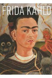 Frida Kahlo - Lantos Adriána - Régikönyvek