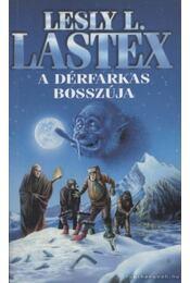 A dérfarkas bosszúja - Lastex, Lesly L. - Régikönyvek