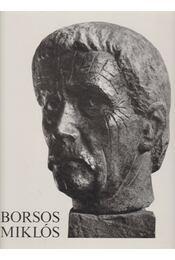 Borsos Miklós - László Gyula - Régikönyvek