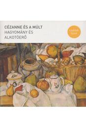 Cézanne és a múlt - László Zsófi - Régikönyvek