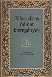 Klasszikus német kisregények - Lator László - Régikönyvek