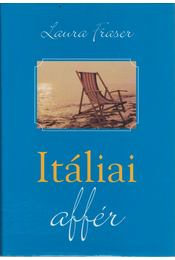 Itáliai affér - Laura Fraser - Régikönyvek