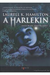 A Harlekin - Laurell K. Hamilton - Régikönyvek