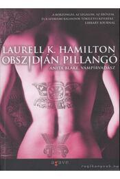 Obszidián pillangó - Laurell K. Hamilton - Régikönyvek