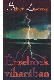 Érzelmek viharában - Lawrence, Sidney - Régikönyvek