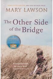 The Other Side of the Bridge - LAWSON,MARY - Régikönyvek