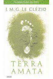 Terra Amata - Le Clézio, Jean-Marie Gustave - Régikönyvek