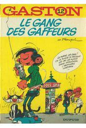 Le Gang des Gaffeurs - Régikönyvek