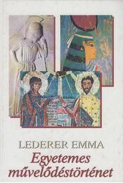 Egyetemes művelődéstörténet - Lederer Emma - Régikönyvek