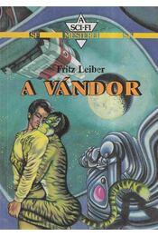 A vándor - Leiber Fritz - Régikönyvek