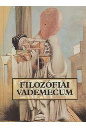 Filozófiai vademecum - Lendvai L. Ferenc - Régikönyvek