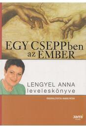 Egy cseppben az ember - Lengyel Anna, Rados Péter - Régikönyvek