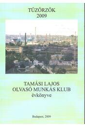 Tűzőrzők 2009 - Lengyel Géza - Régikönyvek