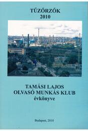 Tűzőrzők 2010 - Lengyel Géza - Régikönyvek