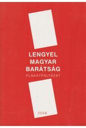Lengyel magyar barátság - Plakátpályázat - Régikönyvek