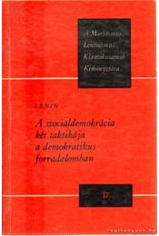 A szociáldemokrácia két taktikája a demokratikus forradalomban - Lenin - Régikönyvek