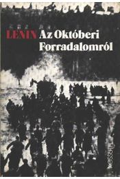 Az októberi Forradalomról - Lenin - Régikönyvek