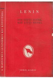 Egy lépés előre, két lépés hátra - Lenin - Régikönyvek