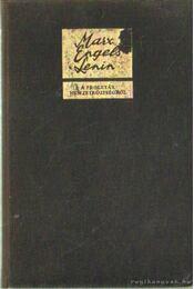 A proletár nemzetköziségről - Lenin, Engels, Marx - Régikönyvek