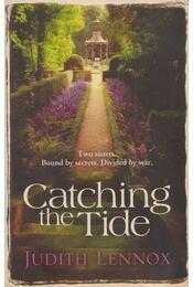 Catching the Tide - LENNOX, JUDITH - Régikönyvek