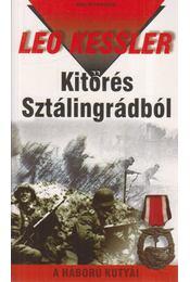 Kitörés Sztálingrádból - Leo Kessler - Régikönyvek