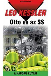 Otto és az SS - Leo Kessler - Régikönyvek