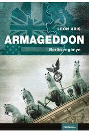 Armageddon - Leon Uris - Régikönyvek