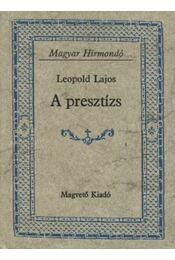 A presztízs - Leopold Lajos - Régikönyvek