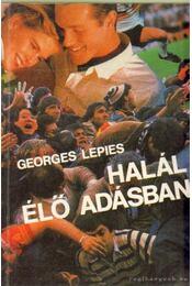 Halál élő adásban - Lepies, Georges - Régikönyvek