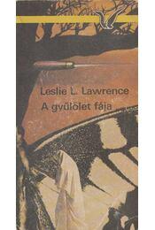 A gyűlölet fája - Leslie L. Lawrence - Régikönyvek