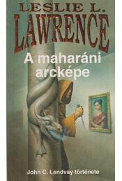 A maharáni arcképe - Leslie L. Lawrence - Régikönyvek