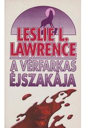 A vérfarkas éjszakája - Leslie L. Lawrence - Régikönyvek