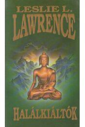 Halálkiáltók - Leslie L. Lawrence - Régikönyvek