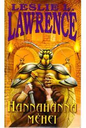 Hannahanna méhei - Leslie L. Lawrence - Régikönyvek