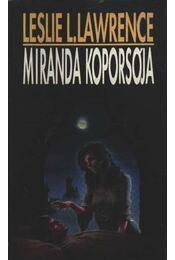 Miranda koporsója - Leslie L. Lawrence - Régikönyvek