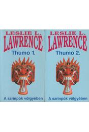 Thumo I-II. - Leslie L. Lawrence - Régikönyvek